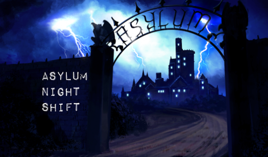 Asylum Night Shift