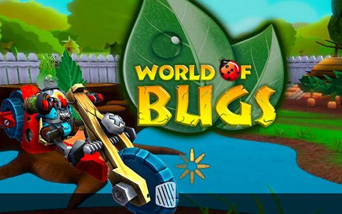 World of Bugs